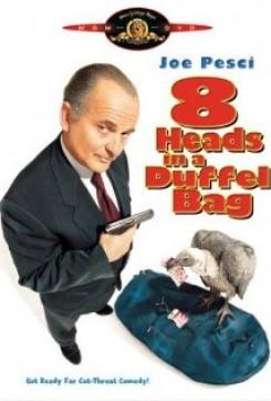 8 Heads In A Duffle Bag