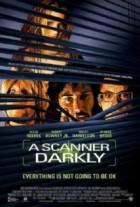 Scanner Darkly, A