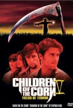 Children of the Corn V: Fields of Terror