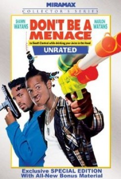 Don't Be A Menace To South Central While Drinking Your Jucie In The Hood