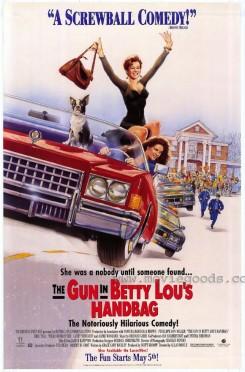 Gun In Betty Lou's Handbag, The