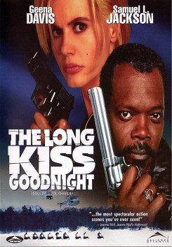 Long Kiss Goodnight, The