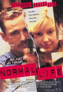 Normal Life, The