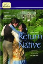 Return of the Native, The