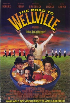 Road to Wellville, The