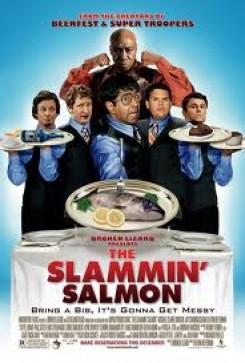 Slammin' Salmon, The